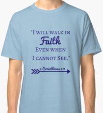 Faith Bible Verse- 2 Corinthians 5:7 (Fall Leaves)  Classic T-Shirt