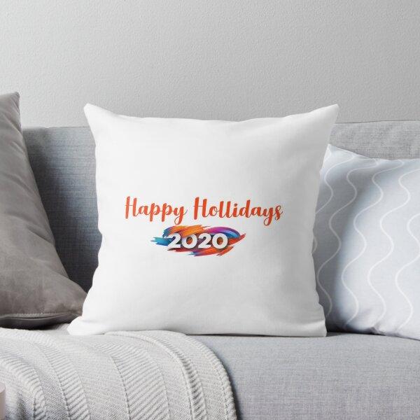 Happy Hollidays 2020 Throw Pillow
