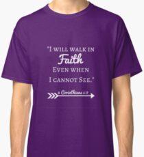 Faith Bible Verse- 2 Corinthians 5:7 (Summer Forest) Classic T-Shirt