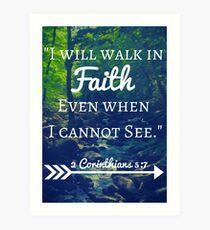 Faith Bible Verse- 2 Corinthians 5:7 (Summer Forest) Art Print