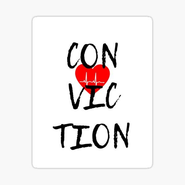 Conviction Sticker