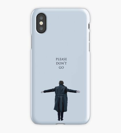 Please Don't Go iPhone Case/Skin