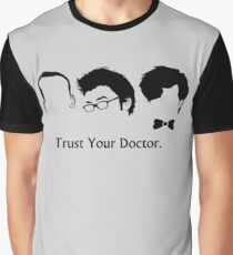 Trust Your Doctor. Graphic T-Shirt