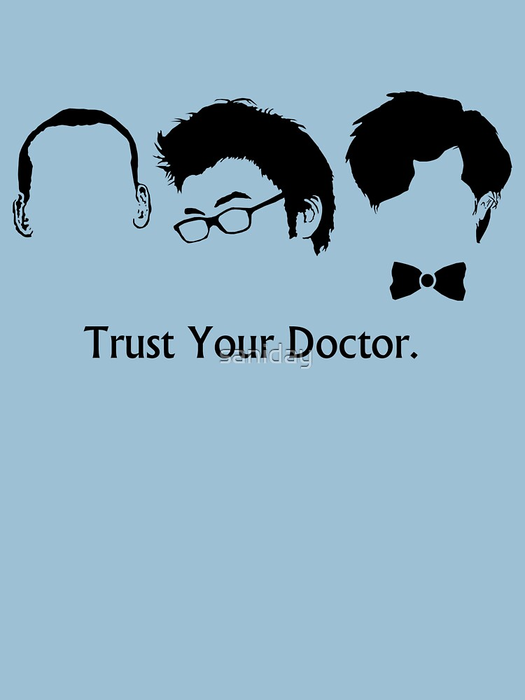 Trust Your Doctor. | Women's T-Shirt