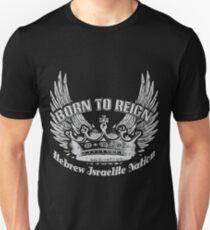 Geboren um zu regieren | Hebräische israelitische Nation Slim Fit T-Shirt