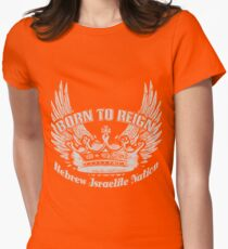Born To Reign | Hebrew Israelite Nation Womens Fitted T-Shirt