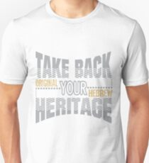 Take Back Your Heritage | Original Hebrew  T-Shirt