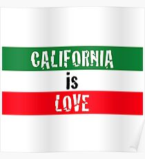 """""""California is Love"""" typography Poster"""