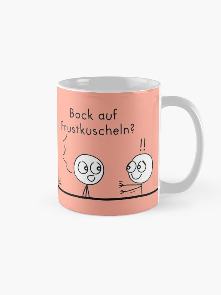 Alternative Ansicht von Frustrierender Tag? Tasse