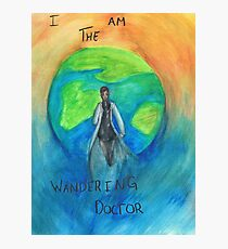 DW: I am the Wandering Doctor Photographic Print