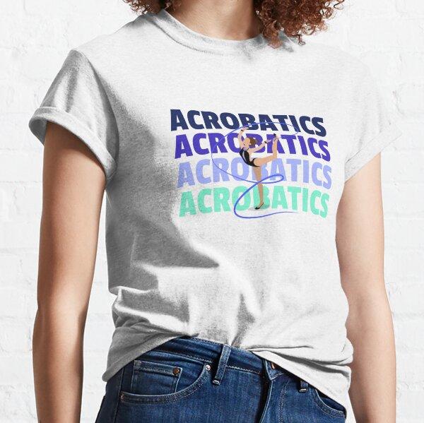 Acrobatics Classic T-Shirt