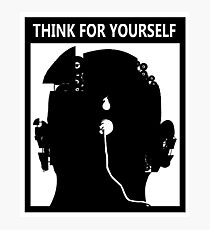 Think for Yourself or Obey Photographic Print