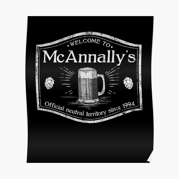 McAnally's Pub Official Neutral Territory Since 1914 Poster