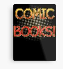 Comic Books T Shirt Metal Print