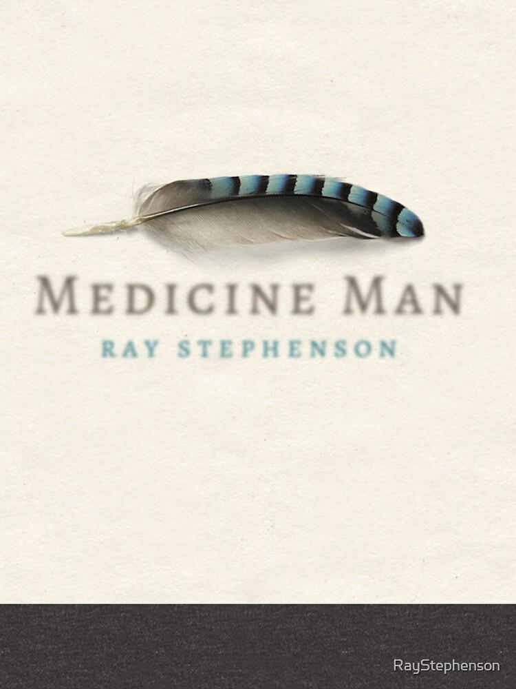 Medicine Man by RayStephenson