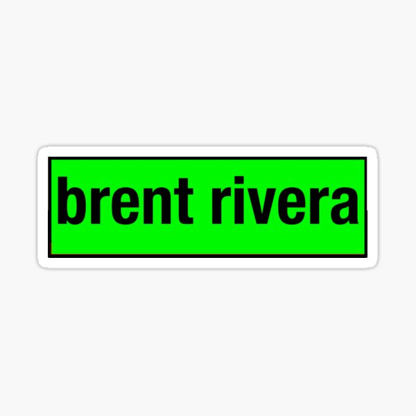 brent rivera Sticker