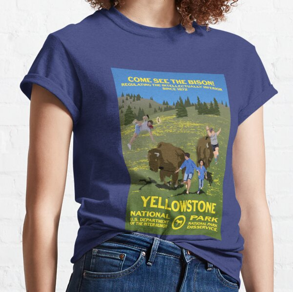 Come See the Bison! - Yellowstone National Park Classic T-Shirt