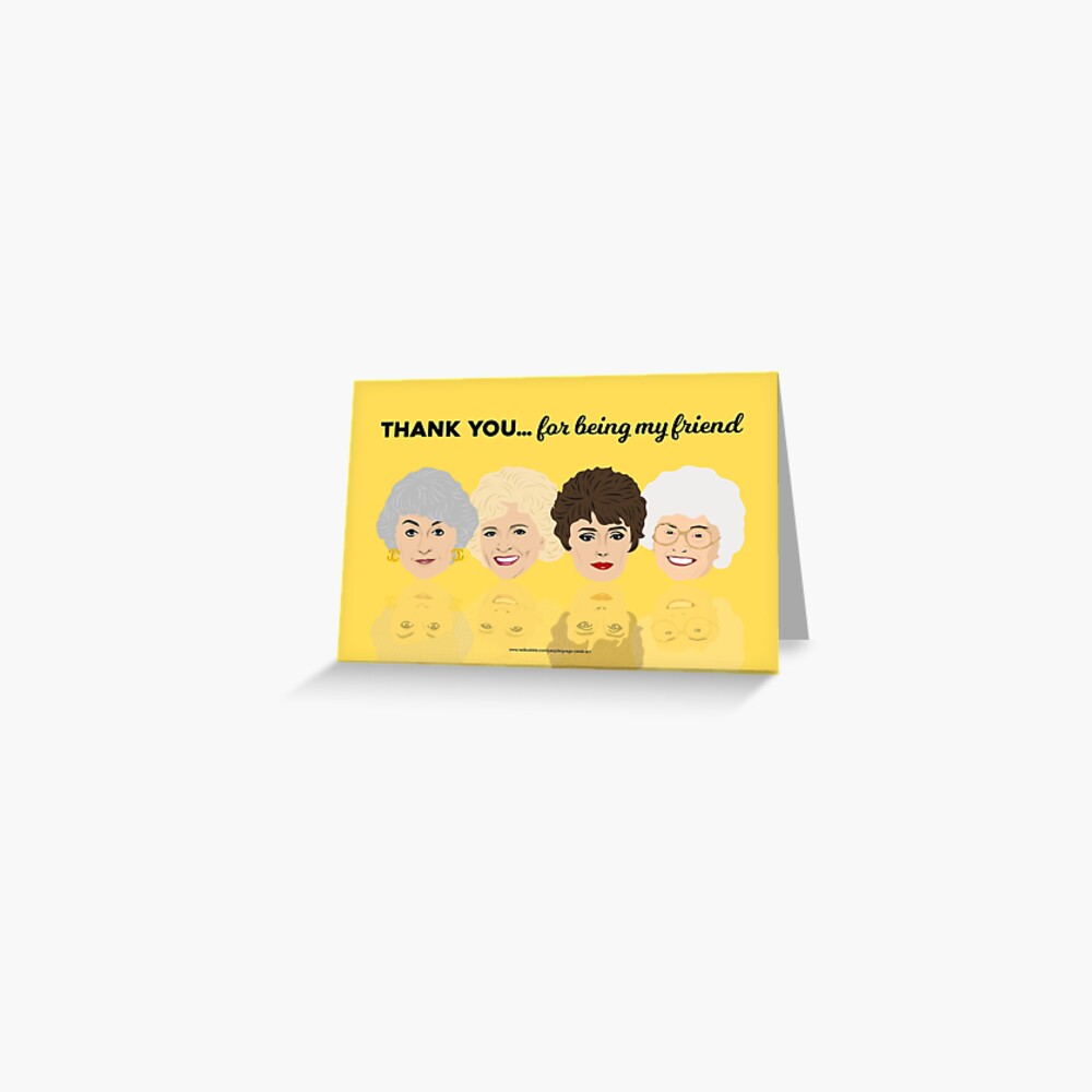 Thank You for Being My Friend Greeting Card Greeting Card