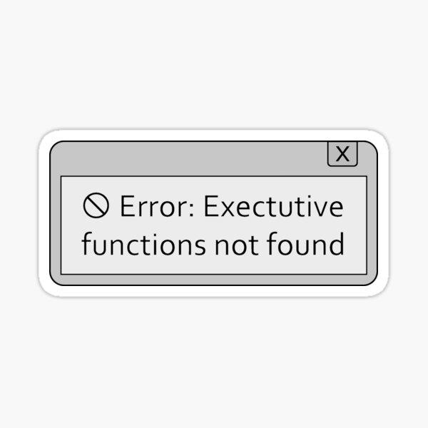 Executive Functioning Error Sticker