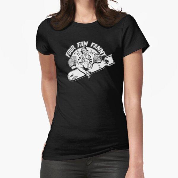 Four Fan Fanny Fitted T-Shirt