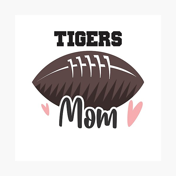 Tigers Football Mom Photographic Print