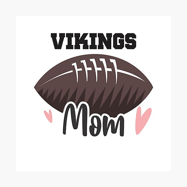 Vikings Football Mom Photographic Print