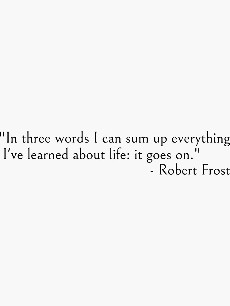 In three words - Robert Frost quote by ds-4
