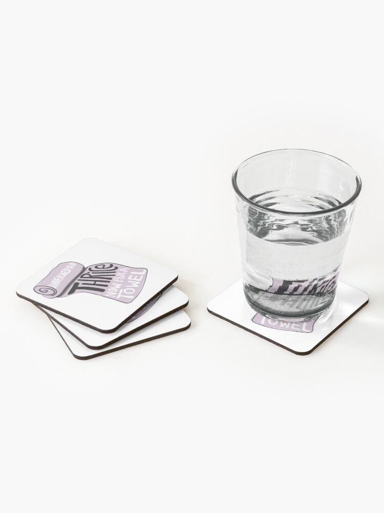 Alternate view of I Have Asked You Thrice Now For a Towel Coasters (Set of 4)
