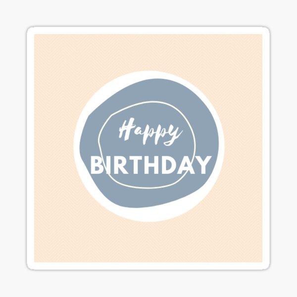 Happy Birthday Sticker Sticker