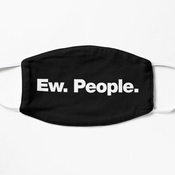 Ew People Flat Mask