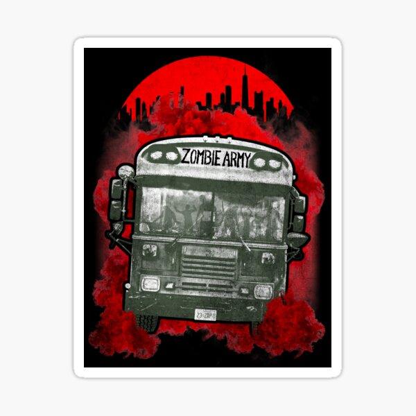 The Zombie Army Bus Sticker