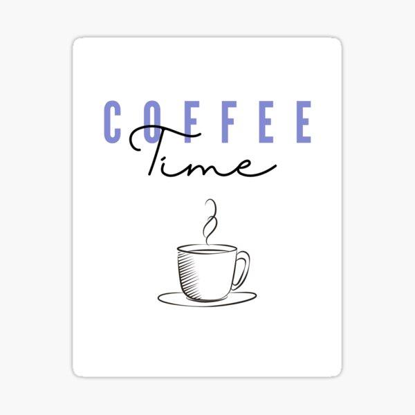 Coffee Time 2 Sticker