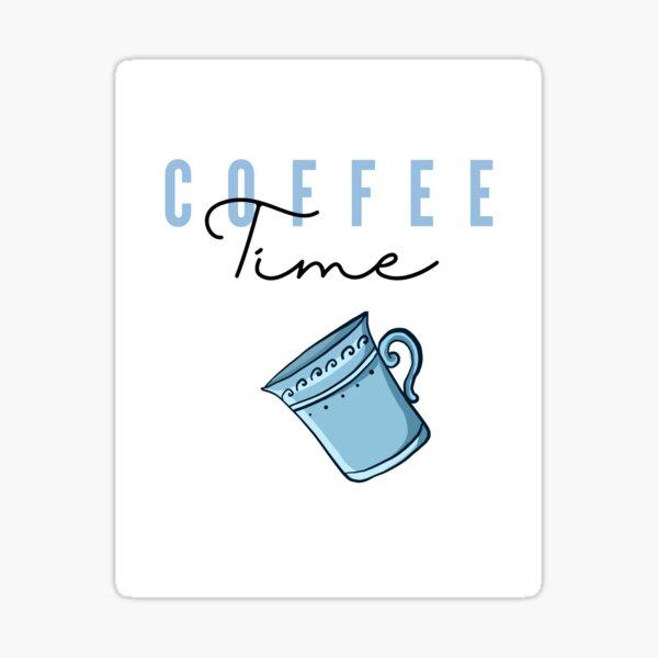 Coffee Time 3 Sticker
