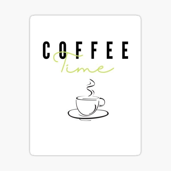 Coffee Time 4 Sticker