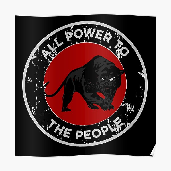 Black Panthers - All Power To The People Poster
