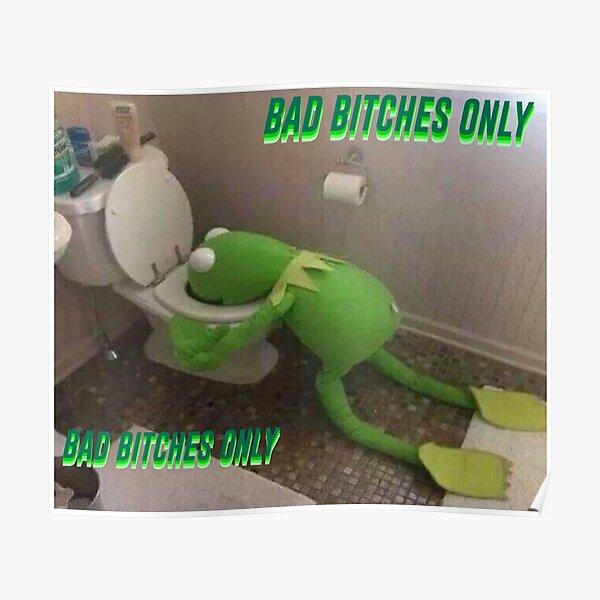 Bad B Kermit  Poster