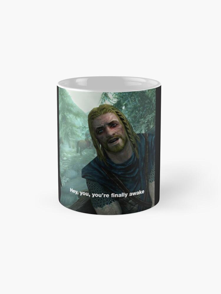 """Hey You You're Finally Awake - Skyrim Meme"" Mug by ..."