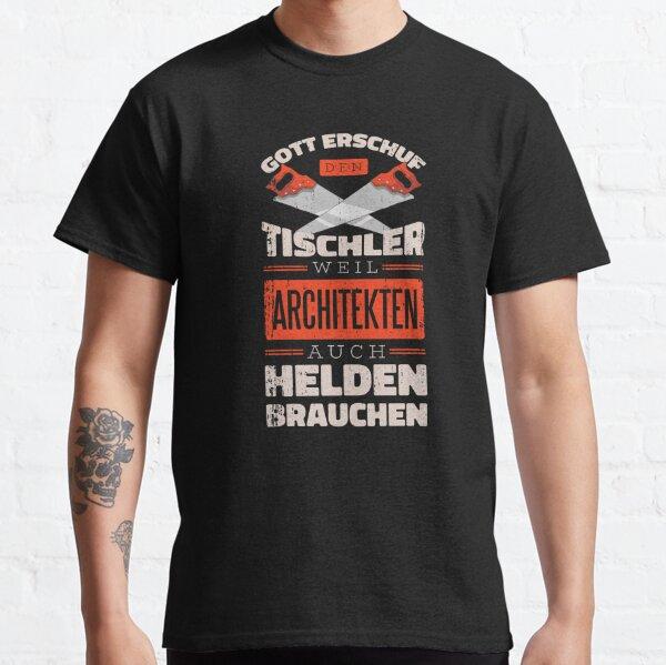 Tischler Helden Classic T-Shirt