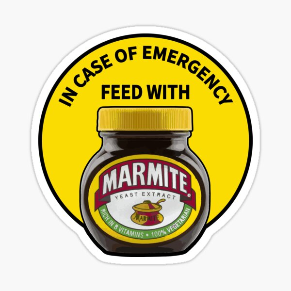 In Case Of Emergency Feed With Marmite Sticker