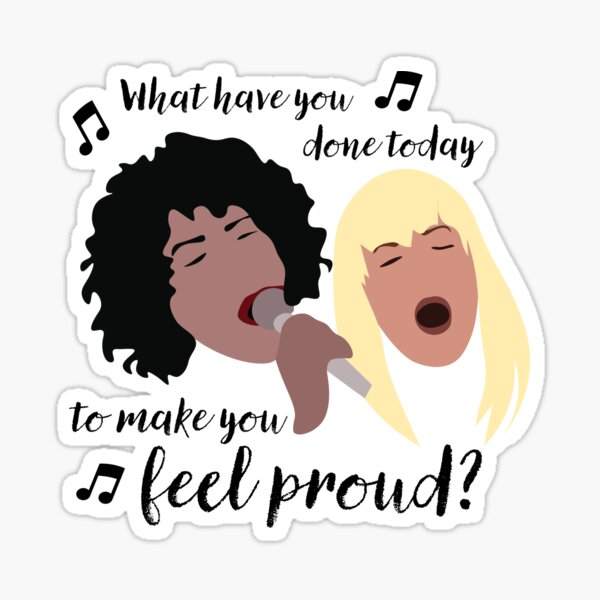 """""""What Have You Done Today?"""": Stevie and Heather Small Sticker"""