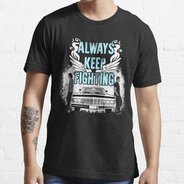 Keep Fighting Essential T-Shirt