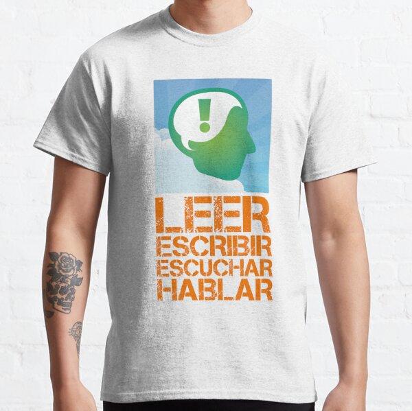 "LEAF Spanish Language ""Modality"" Design in Orange Graffiti, LEER (Read), ESCRIBIR (Write), ESCUCHAR (Listen), HABLAR (Speak) - LEAF Project Design Classic T-Shirt"