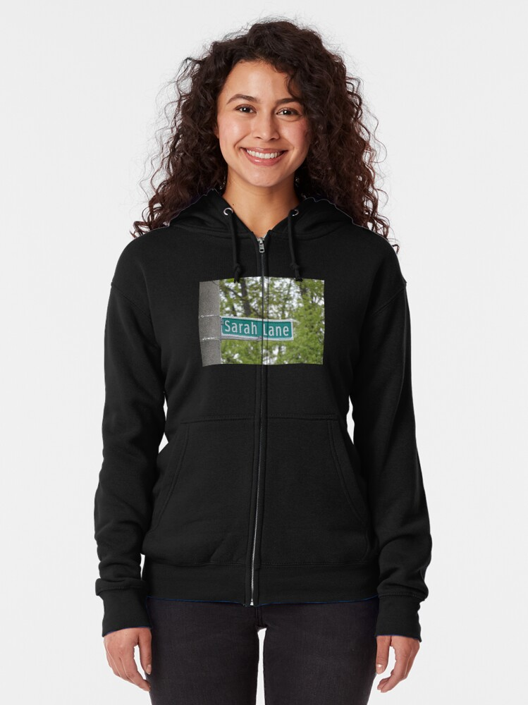 Alternate view of Sarah Lane, Sarah, Sarah mask, Sarah mug, Sarah magnet, Sarah sticker,  Zipped Hoodie