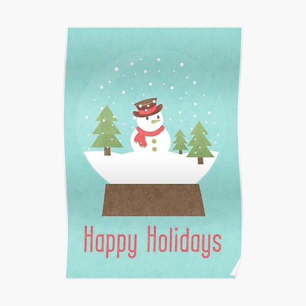 Snow Globe Snowman Happy Holidays Poster