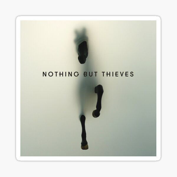 Horse Editiion Nothing But Thieves Sticker