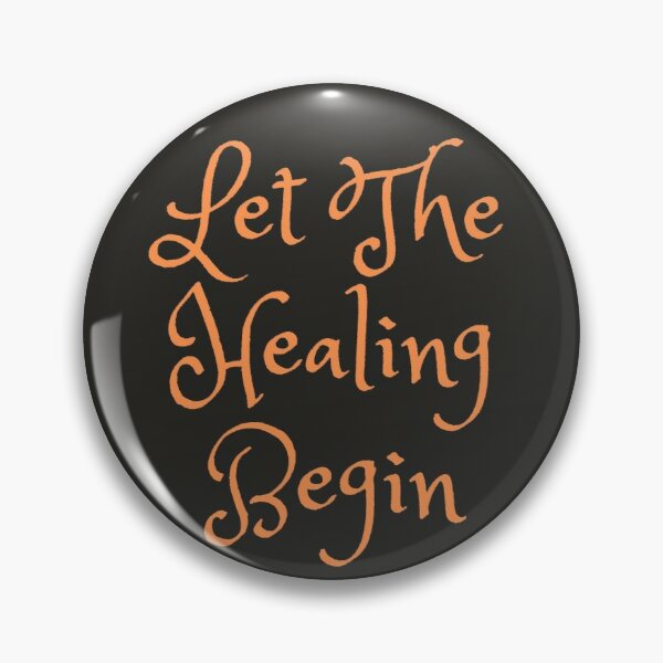 It's Time To Heal!!! Pin