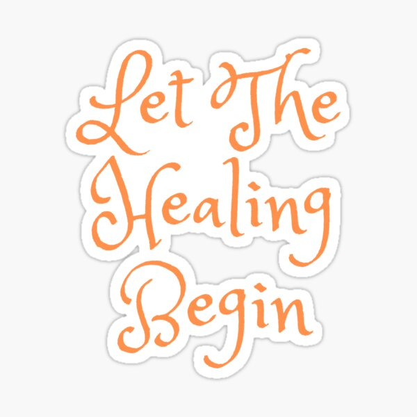It's Time To Heal!!! Sticker