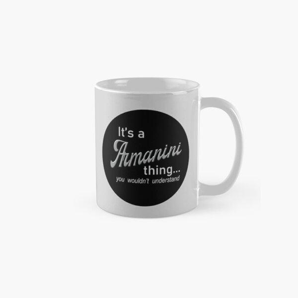 It's a Armanini Thing Classic Mug
