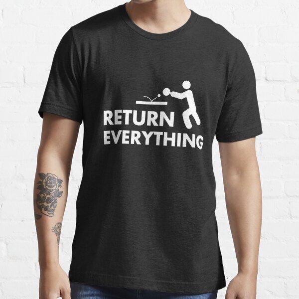 Return everything Essential T-Shirt