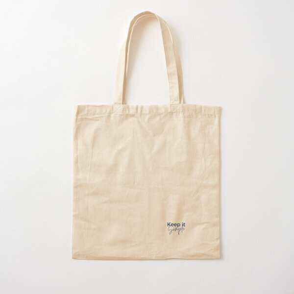 Keep it Simple Quote Cursive, Minimalism Cotton Tote Bag